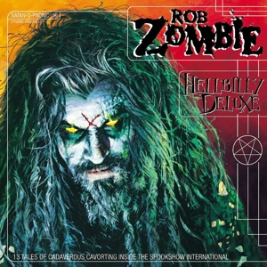 ZOMBIE ROB - Hellbilly deluxe LP