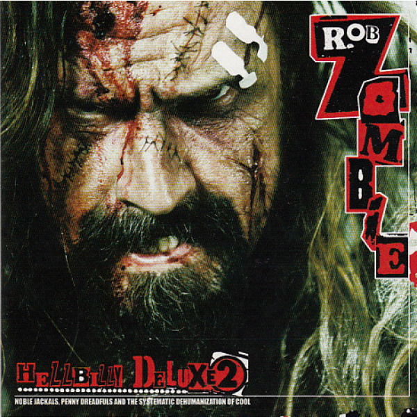 ZOMBIE ROB - Hellbilly Deluxe Vol 2